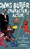 Daws Butler, Characters Actor, Ben Ohmart and Joe Bevilacqua, 1593930151