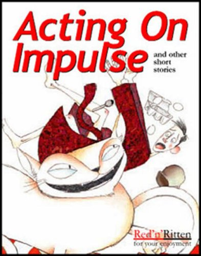 Acting on Impulse and Other Short Stories Joan Stanley