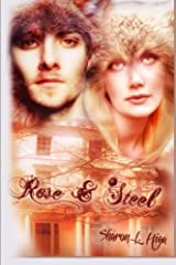 Rose And Steel Paperback