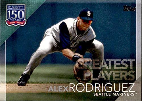 (2019 Topps 150 Years of Baseball Greatest Players #GP-16 Alex Rodriguez Seattle Mariners MLB Baseball Trading)