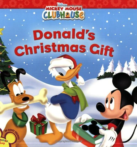 mickey mouse clubhouse donalds christmas gift disney book group sheila sweeny higginson disney storybook art team 9781423107453 amazoncom books - Christmas Mickey Mouse