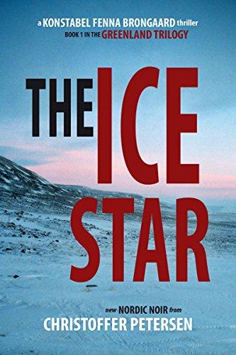 The Ice Star (A Konstabel Fenna Brongaard Thriller)