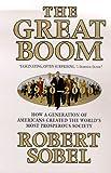 The Great Boom, 1950-2000, Robert Sobel and Sobel Robert, 0312208901