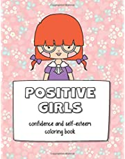 Positive Girls: confidence and self-esteem coloring book