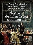 GROUT/PALISCA/BURKHOLDER - Historia de la Musica Occidental Vols.1 y 2 (Completo)