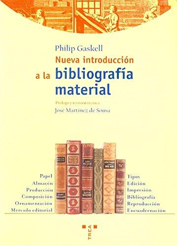 Descargar Libro Nueva Introducción A La Bibliografía Material Philip Gaskell