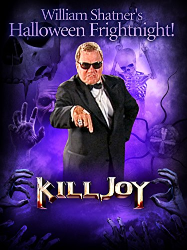 William Shatner's Halloween Frightnight: Killjoy