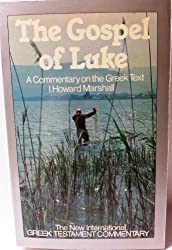 Gospel of Luke: A Commentary on the Greek Text