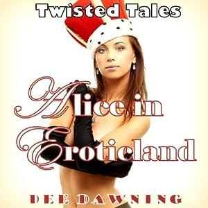 Alice In Eroticland Audiobook