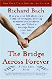 The Bridge Across Forever Richard Bach