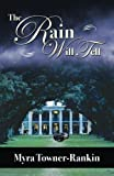 Book Cover for The Rain Will Tell
