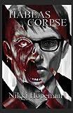 Habeas Corpse, Nikki Hopeman, 194025003X