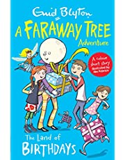 The Land of Birthdays: A Faraway Tree Adventure