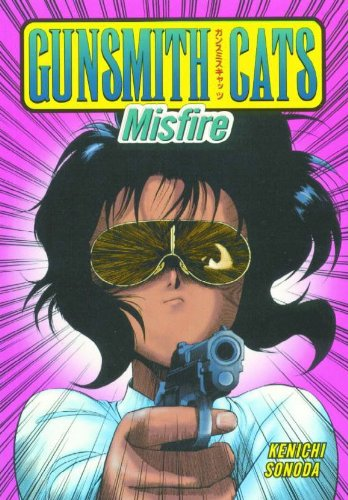 Gunsmith Cats: Misfire ebook