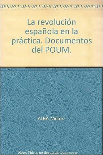 Amazon.com: La revolución española en la práctica ...