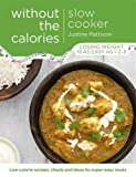 Slow Cooker Without the Calories