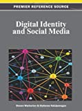 Digital Identity and Social Media, Steven Warburton, 1466619155
