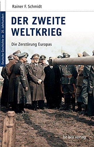 deutsche-geschichte-im-20-jahrhundert-10-der-zweite-weltkrieg-die-zerstrung-europas