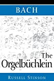 img - for Bach: The Orgelb?de?ed??ede??d???chlein by Russell Stinson (1999-11-11) book / textbook / text book