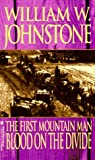 Blood on the Divide, William W. Johnstone, 0821755110