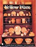 Yellow Ware, Joan Leibowitz, 0764315943