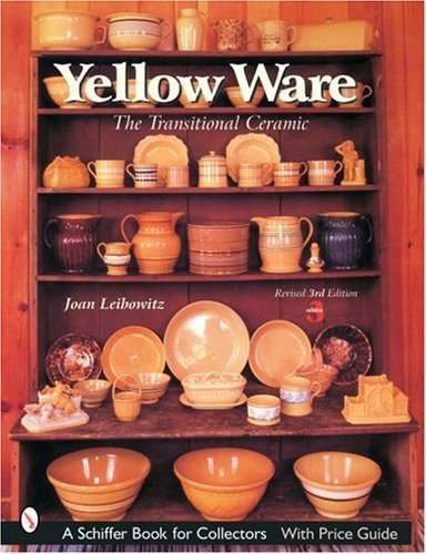 Yellow Ware: The Transitional Ceramic