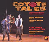 Coyote Tales - American Opera Based On Native American Themes