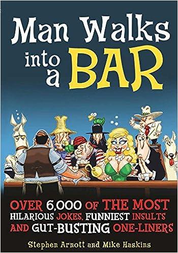 Man Walks into a Bar  Over 6 bbec4ae28d42a