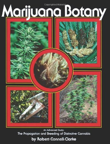 51T6NT7iI8L Marijuana Botany: An Advanced Study: The Propagation and Breeding of Distinctive Cannabis