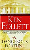 img - for A Dangerous Fortune 32nd (thirty-second) ptg Edition by Follett, Ken [1994] book / textbook / text book
