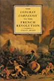 The Longman Companion to the French Revolution, Jones, Colin, 0582494184