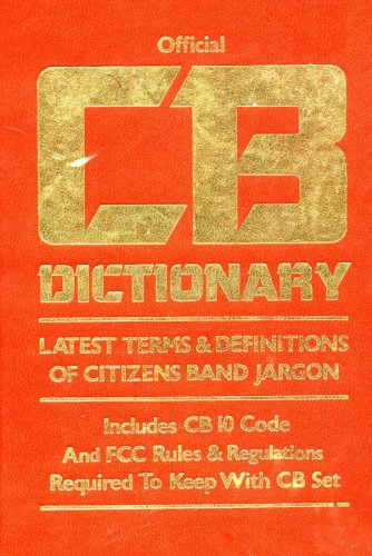 Official CB Dictionary: Latest Term & Definitions of