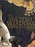 Ancient Wisdom: Earth Traditions in the Twenty-First Century