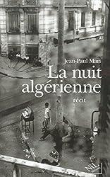 La Nuit algérienne (French Edition)