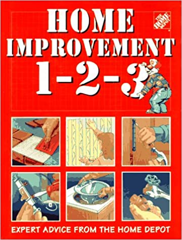 Home Improvement 1 2 3 Expert Advice From The Home Depot Allen Benjamin W 9780696201684 Amazon Com Books