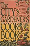 The City Gardener's Cookbook, Seattle's P-Patches, Donna Pierce, 0912365994