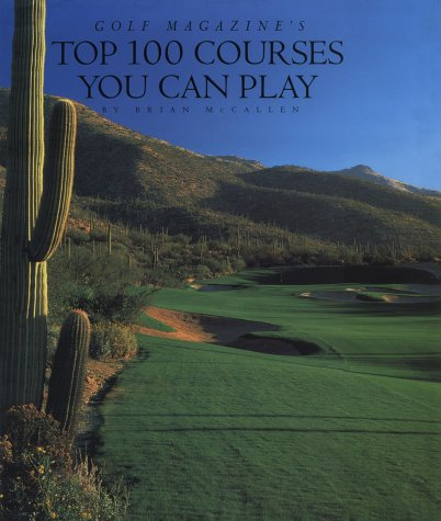 Golf Magazine's Top 100 Courses You Can Play