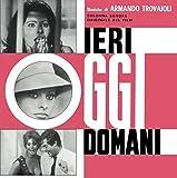 Ieri, Oggi, Domani (Yesterday, Today and Tomorrow) (Original Motion Picture Soundtrack)