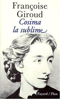 Cosima, la sublime