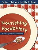 Nourishing Vocabulary: Balancing Words and Learning
