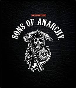 sons of anarchy the official collector s edition tara bennett