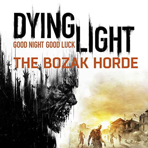 Dying Light: The Bozak Horde - PS4 [Digital Code] (Download Dying Ps4 Digital Light)