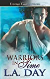 Warriors in Time, L. A. Day, 1419958135