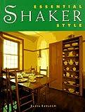 Essential Shaker Style, Tessa Evelegh, 0706374142