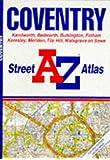 """A. to Z. Street Atlas of Coventry: 1m-3.3"""" (A-Z Street Atlas)"""