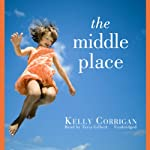 The Middle Place  | Kelly Corrigan
