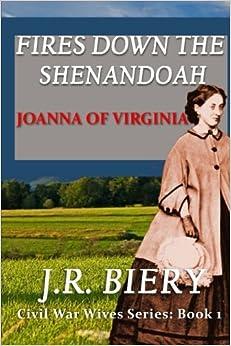 Libros Ebook Descargar Joanna Of Virginia: Fires Down The Shenandoah: Volume 1 Directa PDF
