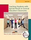 Teaching Students with Special Needs in General Education Classrooms 8th Edition