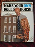 Make Your Own Doll's House, Christopher Cole, 0442216181