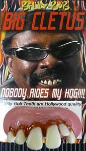 Big Cletus Billy Bob Teeth